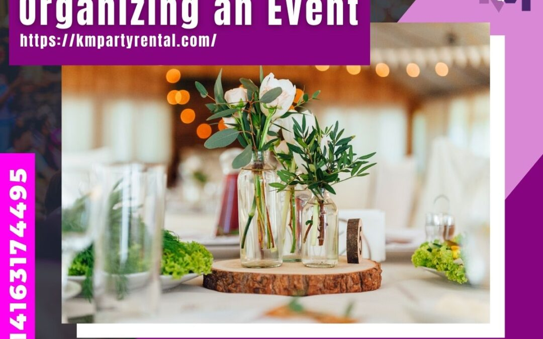 Organizing an Event: How to Organize an Event?